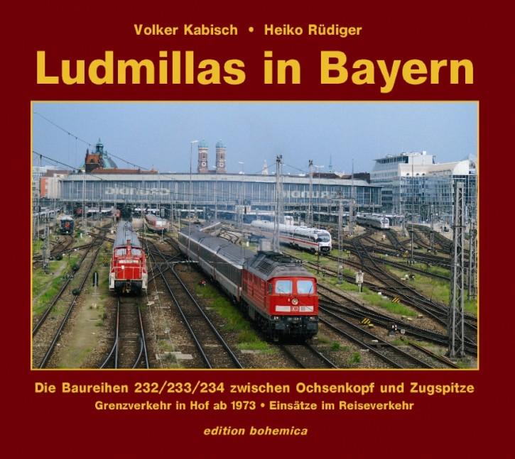Ludmillas in Bayern Teil 1. Volker Kabisch & Heiko Rüdiger