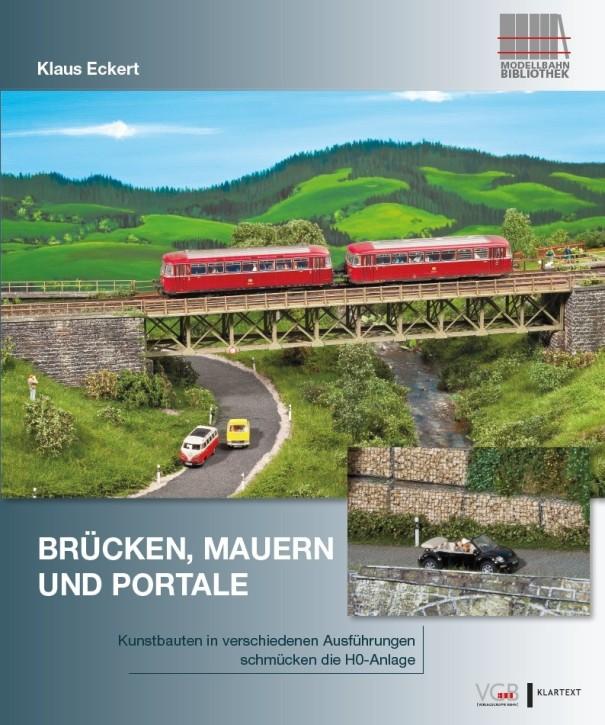 Brücken, Mauern und Portale. Kunstbauten in verschiedenen Ausführungen schmücken die H0-Anlage. Klaus Eckert
