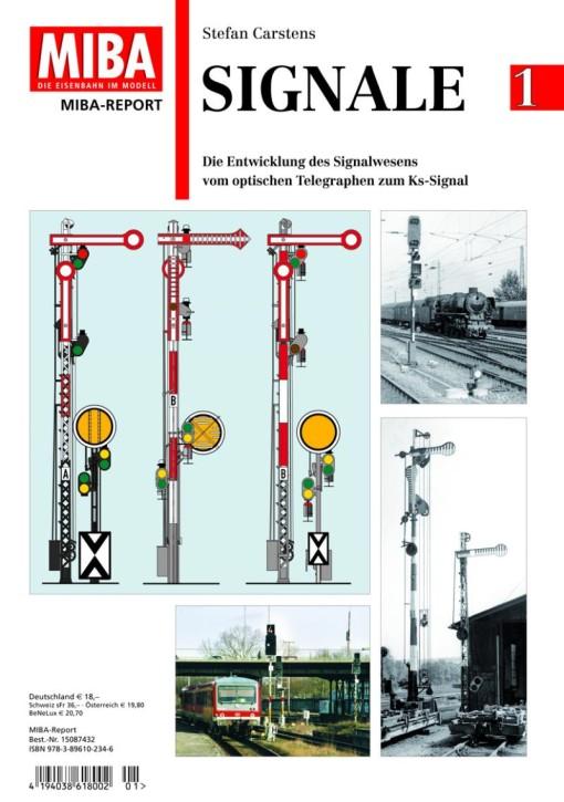 Signale Band 1. Die Entwicklung des Signalwesens vom optischen Telegraphen zum Ks-Signal. Stefan Carstens