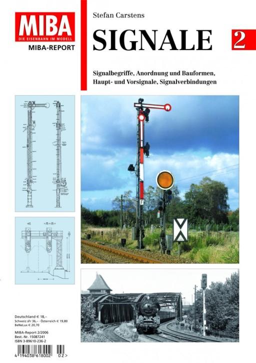 Signale Band 2. Signalbegriffe, Anordnung und Bauformen, Haupt- & Vorsignale, Signalverbindungen. Stefan Carstens