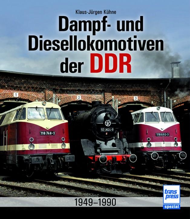 Dampf- und Diesellokomotiven der DDR 1949-1990. Klaus-Jürgen Kühne
