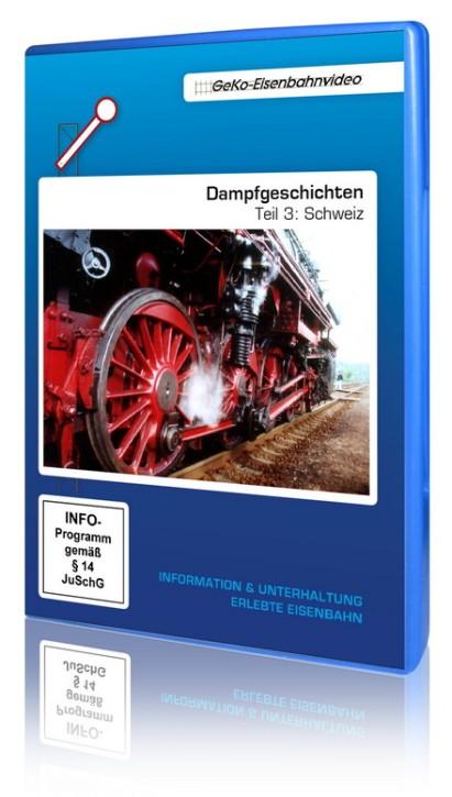DVD: Dampfgeschichten Teil 3: Schweiz