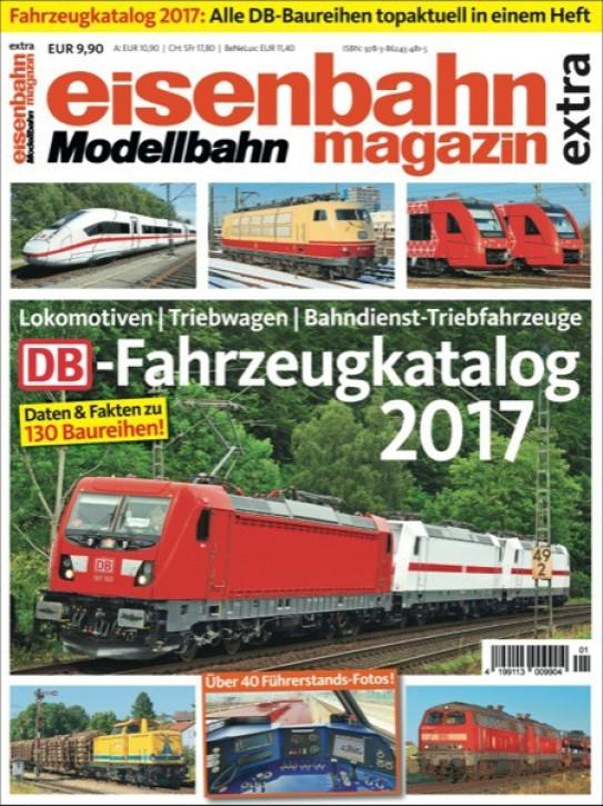 DB-Fahrzeugkatalog 2017. Lokomotiven, Triebwagen, Bahndienst-Triebfahrzeuge