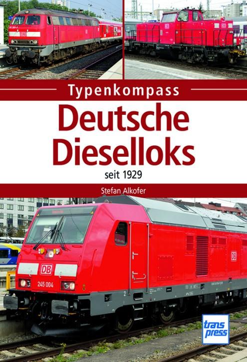 Deutsche Dieselloks seit 1929. Stefan Alkofer