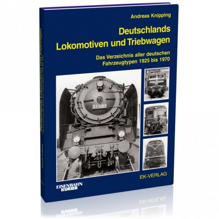 Deutschlands Lokomotiven und Triebwagen. Andreas Knipping