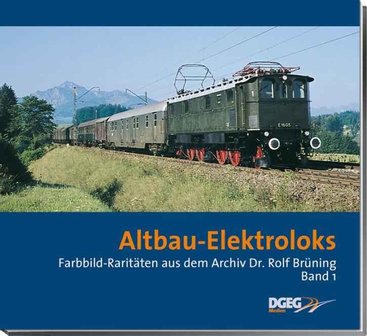 Altbau-Elektroloks. Farbbild-Raritäten aus dem Archiv Dr. Rolf Brüning Band 1