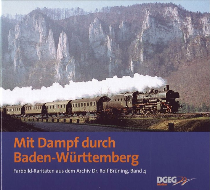 Mit Dampf durch Baden-Württemberg. Rolf Brüning