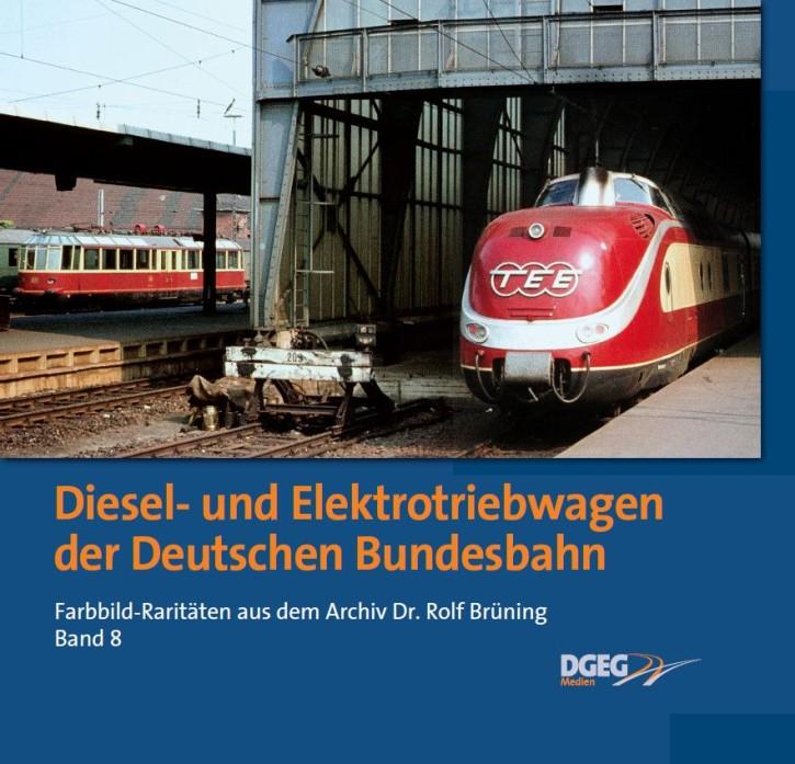 Diesel- und Elektrotriebwagen der Deutschen Bundesbahn. Farbbild-Raritäten aus dem Archiv Dr. Rolf Brüning Band 8