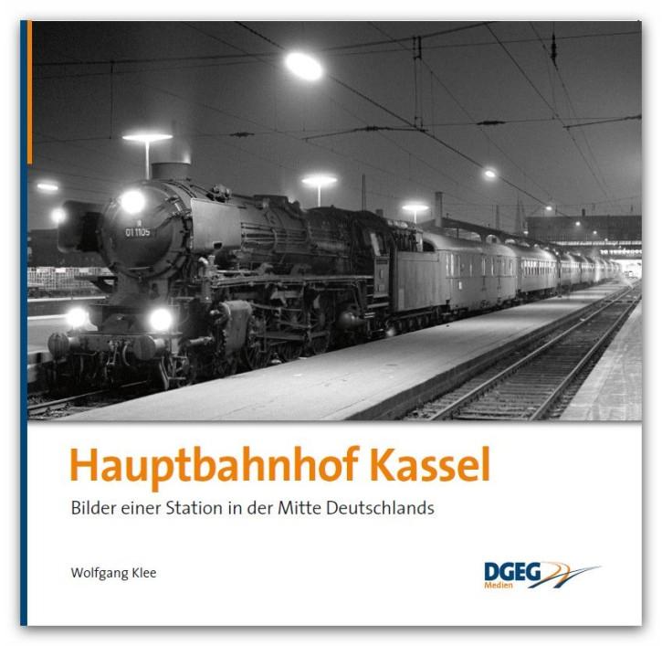 Hauptbahnhof Kassel - Bilder einer Station in der Mitte Deutschlands. Wolfgang Klee