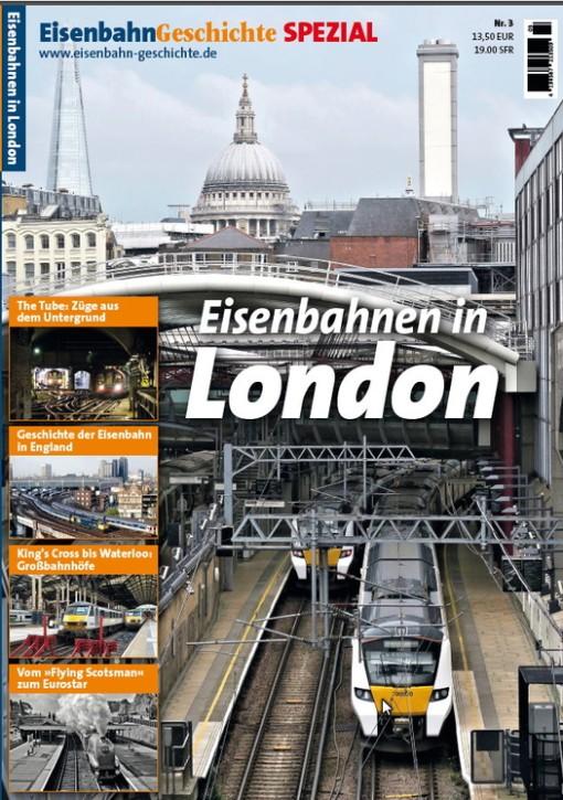 Eisenbahn Geschichte Spezial. Eisenbahnen in London