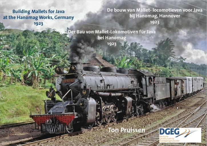 Der Bau von Mallet-Lokomotiven für Java bei Hanomag 1923. Ton Pruissen