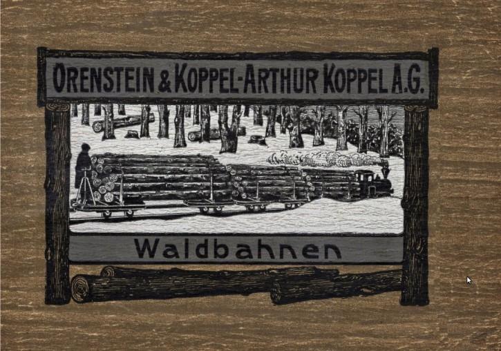 Orenstein & Koppel, Arthur Koppel A.G.: Spezial-Katalog für Waldbahnen