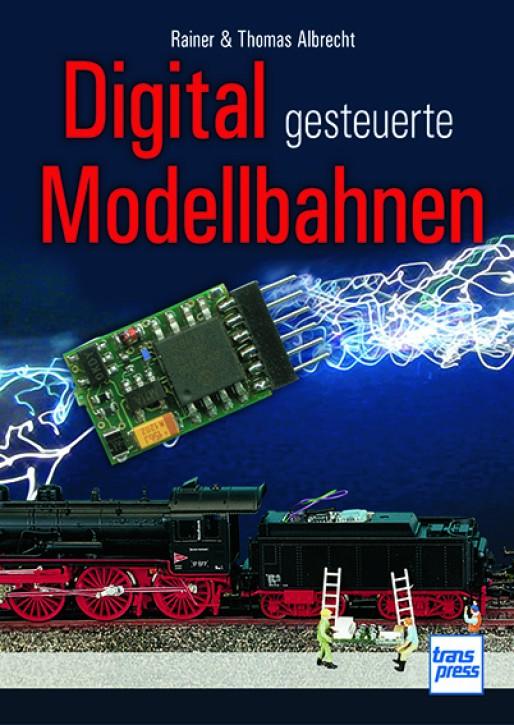 Digital gesteuerte Modellbahnen. Marc Dahlbeck