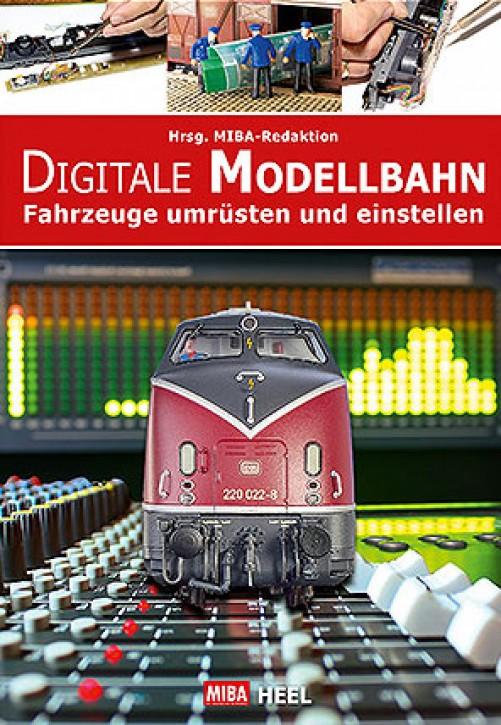 Digitale Modellbahn. Fahrzeuge umrüsten und einstellen