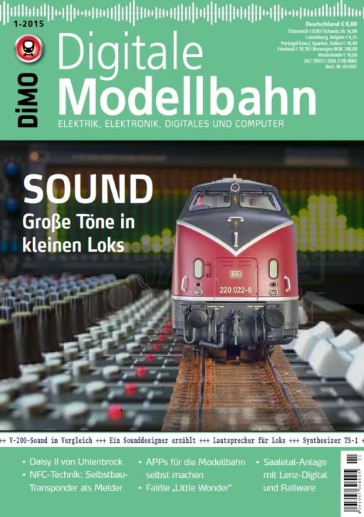 Digitale Modellbahn 1-2015: Sound - Große Töne in kleinen Loks