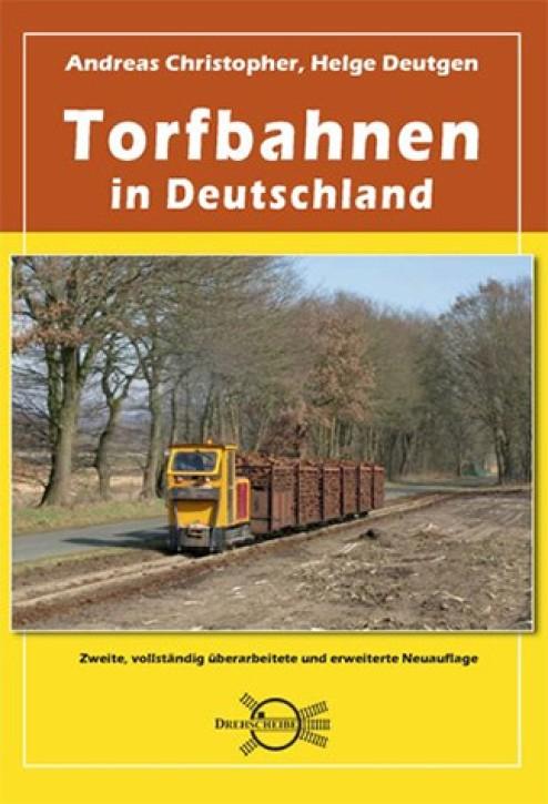 Torfbahnen in Deutschland. Andreas Christopher und Helge Deutgen