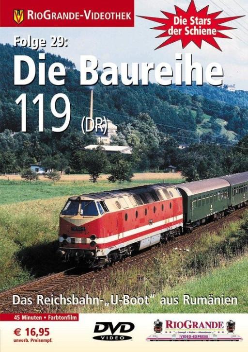 DVD: Stars der Schiene 29. Die Baureihen 119/229 - Das Reichsbahn U-Boot