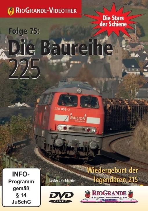 DVD: Stars der Schiene Folge 75: Die Baureihe 225. Wiedergeburt der legendären 215