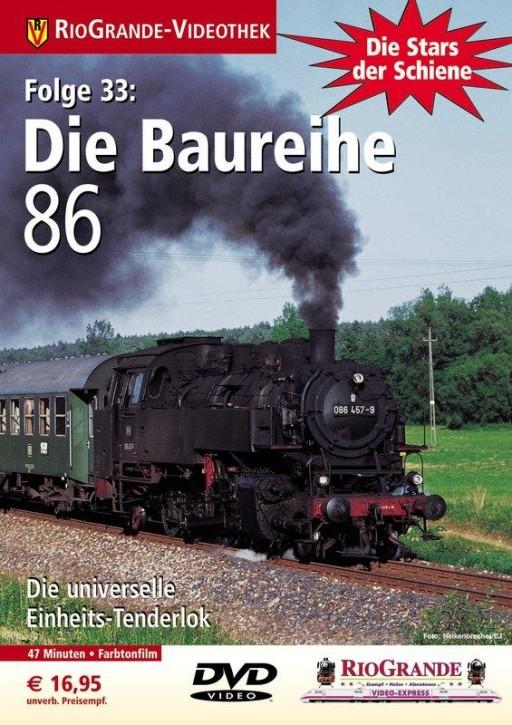 DVD: Stars der Schiene 33. Die Baureihe 86 - Die erfolgreichste deutsche Tender-Dampflokomotive