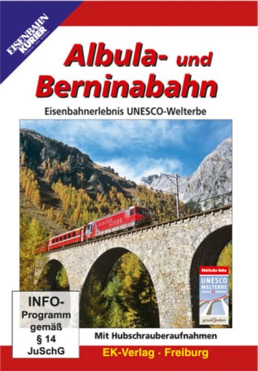 DVD: Albula- und Berninabahn. Eisenbahnerlebnis UNESCO-Welterbe