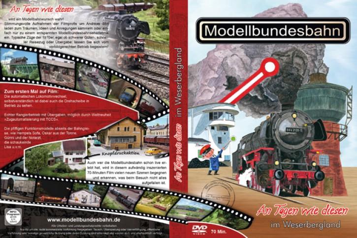 DVD: Modellbahnschau Bad Driburg 4. An Tagen wie diesen im Weserbergland