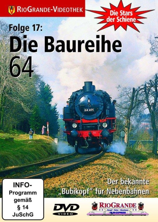 DVD: Stars der Schiene 17. Die Baureihe 64