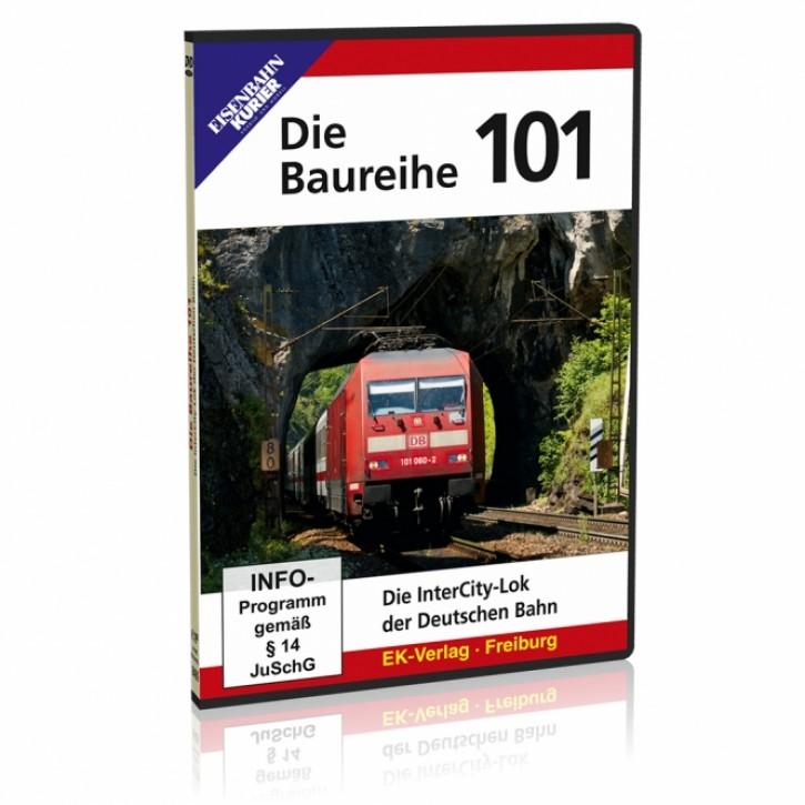DVD: Die Baureihe 101. Die InterCity-Lok der Deutschen Bahn