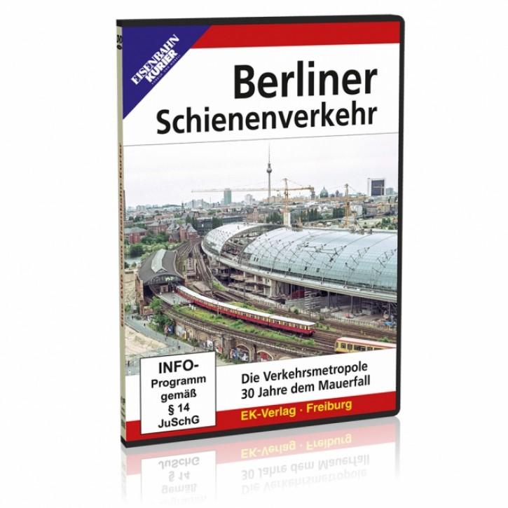 DVD: Berliner Schienenverkehr. Die Verkehrsmetropole 30 Jahre nach dem Mauerfall