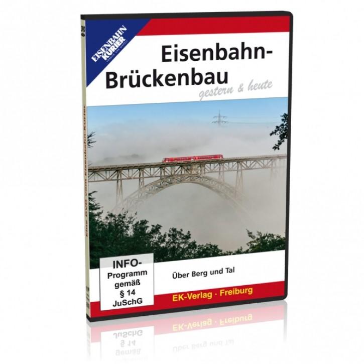 DVD: Eisenbahn-Brückenbau gestern und heute. Über Berg und Tal