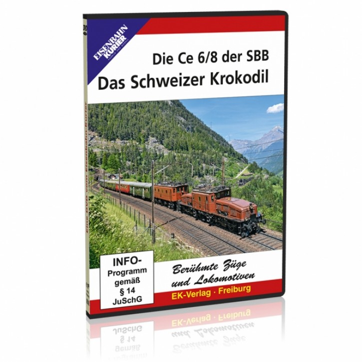 DVD: Die Ce 6/8 der SBB. Das Schweizer Krokodil