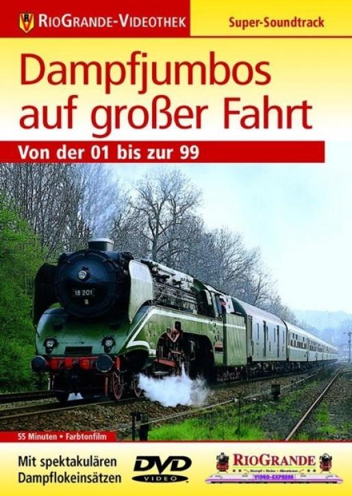 DVD:  Dampfjumbos auf großer Fahrt. Von der 01 bis zur 99