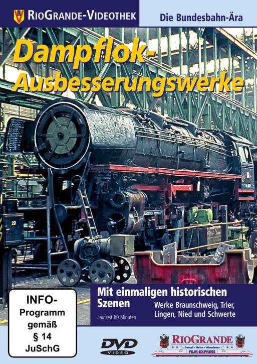 DVD: Dampflok-Ausbesserungswerke. Die Bundesbahn-Ära