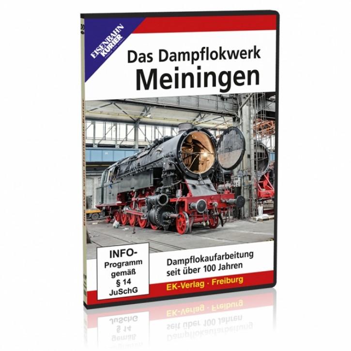 DVD: Das Dampflokwerk Meiningen. Dampflokaufarbeitung seit über 100 Jahren