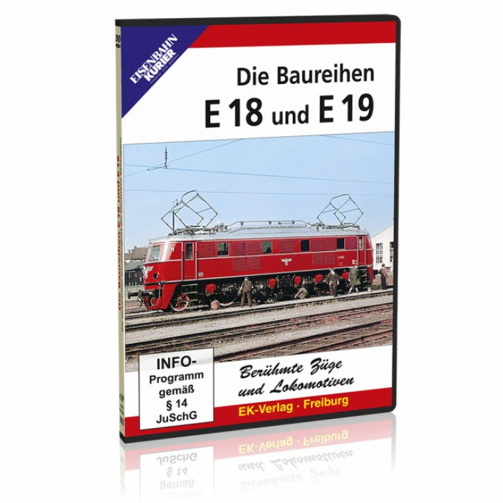 DVD: Berühmte Züge und Lokomotiven. Die Baureihen E 18 und E 19
