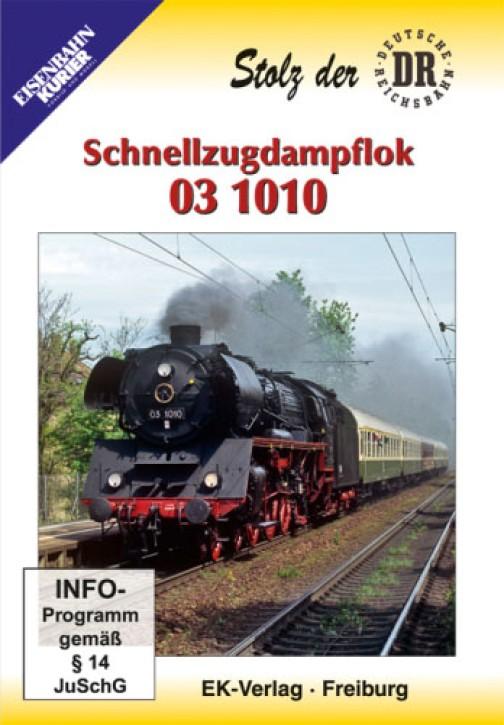 DVD: Stolz der DR. Schnellzugdampflok 03 1010