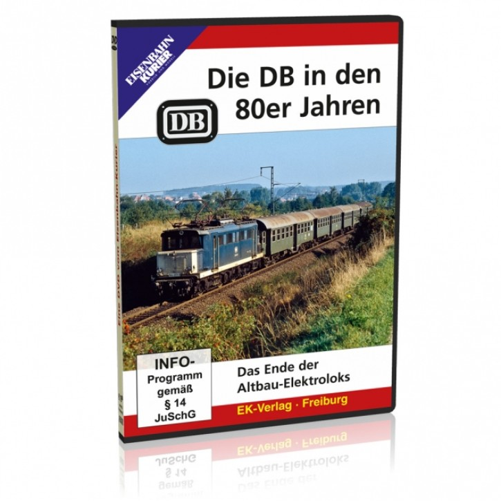 DVD: Die DB in den 80er Jahren. Das Ende der Altbau-Elektroloks
