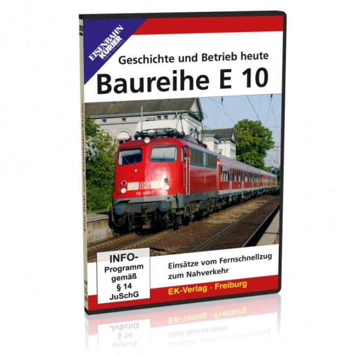 DVD: Baureihe E 10. Geschichte und Betrieb heute. Einsätze vom Fernschnellzug zum Nahverkehr
