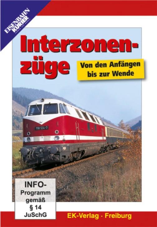 DVD: Interzonenzüge. Von den Anfängen bis zur Wende