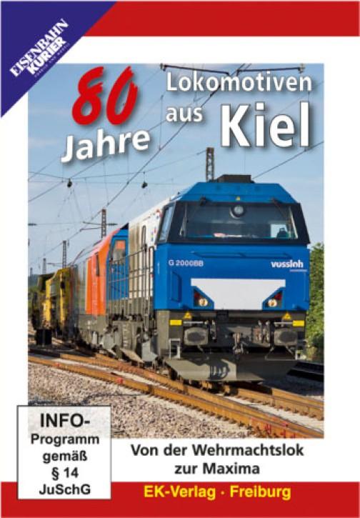 DVD: 80 Jahre Lokomotiven aus Kiel. Von der Wehrmachtslok zur Maxima