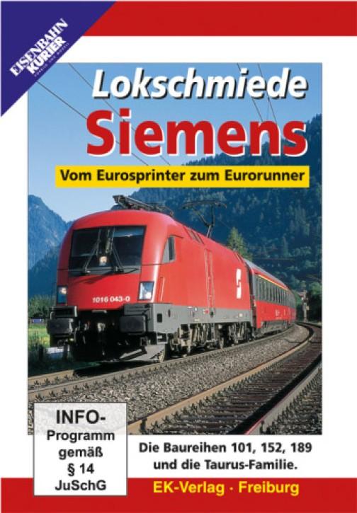 DVD: Lokschmiede Siemens. Vom Eurosprinter zum Eurorunner