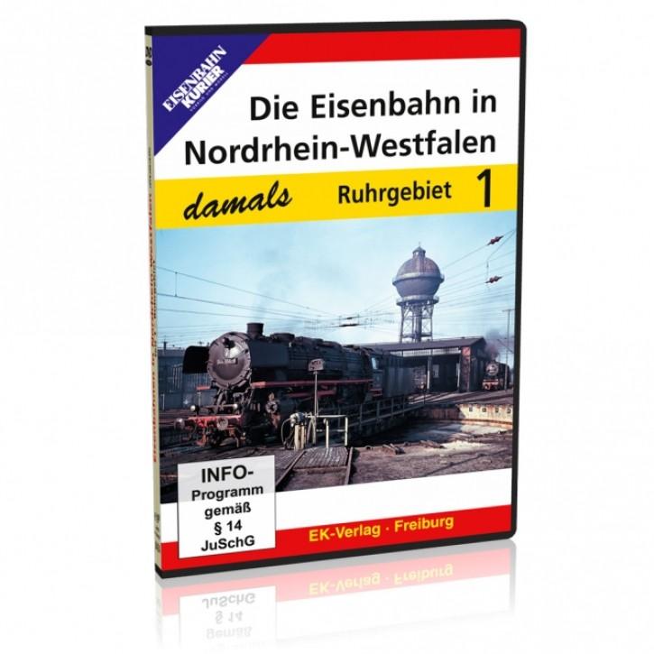 DVD: Die Eisenbahn in Nordrhein-Westfalen damals Teil 1: Ruhrgebiet