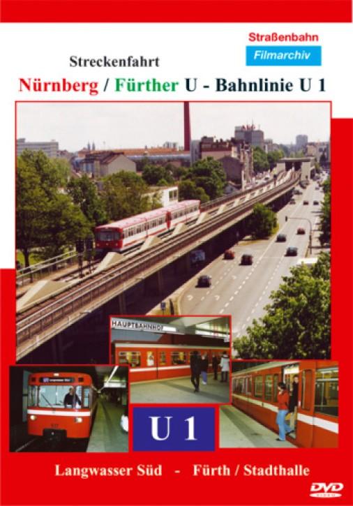 DVD: Nürnberg/Fürther U-Bahnlinie 1, Streckenfahrt