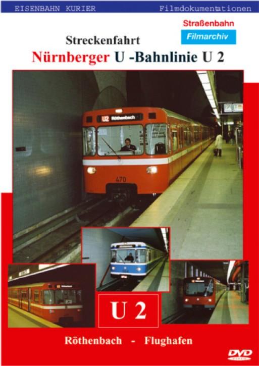 DVD: Nürnberg/Fürther U-Bahnlinie 2, Streckenfahrt