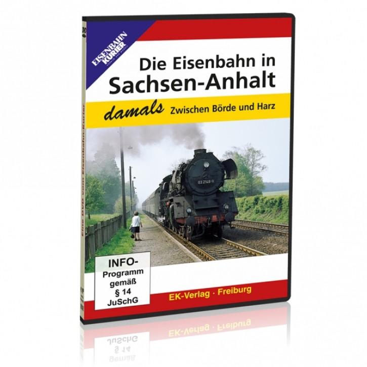 DVD: Die Eisenbahn in Sachsen-Anhalt - damals. Zwischen Börde und Harz