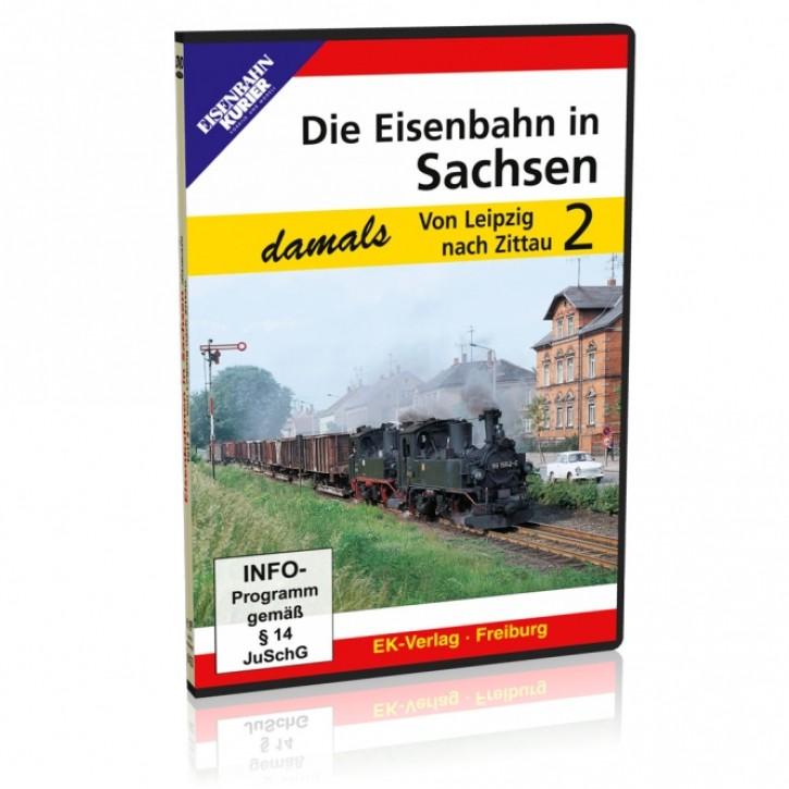 DVD: Die Eisenbahn in Sachsen damals Teil 2: Von Leipzig nach Zittau