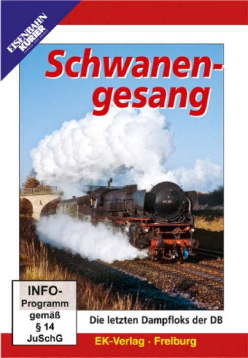 DVD: Schwanengesang. Die letzten Dampfloks der DB