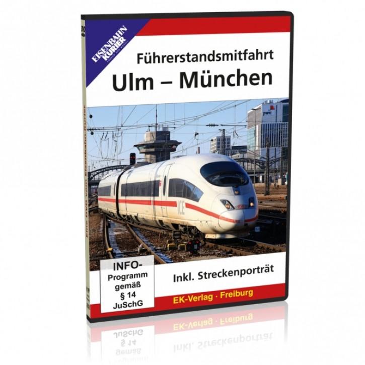 DVD: Ulm - München. Führerstandsmitfahrt inklusive Streckenporträt