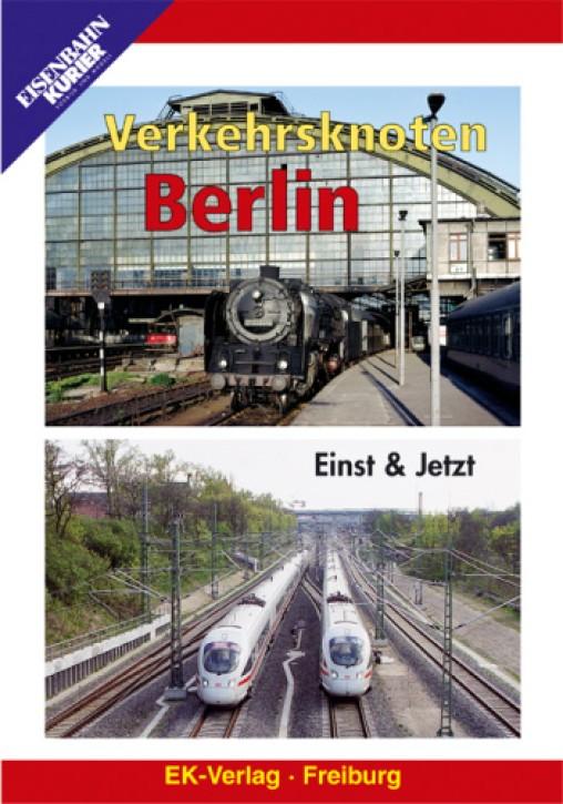 DVD: Verkehrsknoten Berlin. Einst & Jetzt