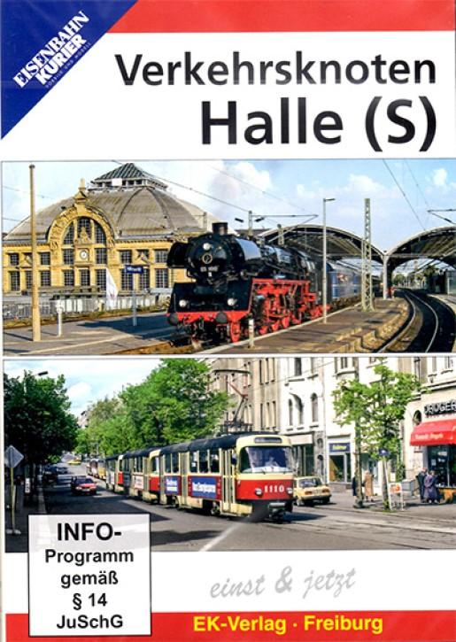 DVD: Verkehrsknoten Halle (S) einst und jetzt