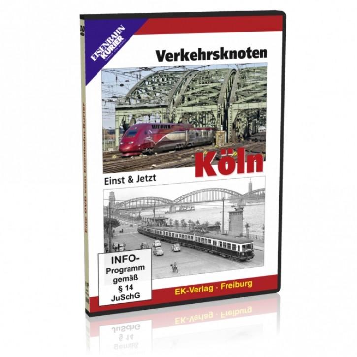 DVD: Verkehrsknoten Köln. Einst & Jetzt